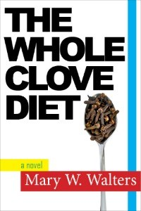 Canada-Book-Awards-Mary-Walters-The-Whole-Clove-Diet