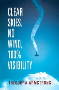 Canada-Book-Awards-Winner-Theodora-Armstrong-Clear-Skies-No-Wind-100%-Visibility
