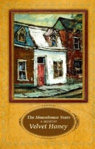 Canada-Book-Awards-Winner-Velvet-Haney-The-Mousehouse-Years