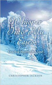 https://canadabookawards.files.wordpress.com/2016/01/canada-book-awards-winner-christopher-jackson-whisper-into-my-eyes.jpg