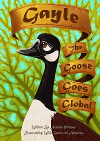 https://canadabookawards.files.wordpress.com/2016/01/canada-book-awards-winner-natasha-peterson-gayle-the-goose-goes-global.jpg?w=640