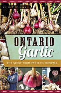 https://canadabookawards.files.wordpress.com/2016/01/canada-book-awards-winner-peter-mcclusky-ontario-garlic1.jpg?w=640