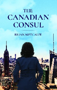 https://canadabookawards.files.wordpress.com/2019/01/canada-book-awards-winner-brian-metcalfe-the-canadian-consul.jpg