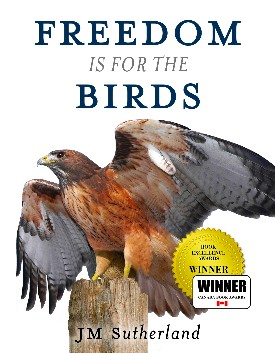 https://canadabookawards.files.wordpress.com/2019/01/canada-book-awards-winner-jm-sutherland-freedom-is-for-the-birds-2.jpg