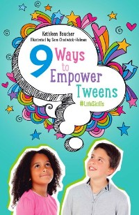 https://canadabookawards.files.wordpress.com/2019/01/canada-book-awards-winner-kathleen-boucher-nine-ways-to-empower-tweens-lifeskills.jpg