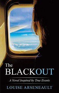 https://canadabookawards.files.wordpress.com/2019/01/canada-book-awards-winner-louise-arseneault-the-blackout.jpg