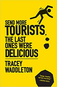 https://canadabookawards.files.wordpress.com/2019/01/canada-book-awards-winner-tracey-waddleton-send-more-tourists-the-last-ones-were-delicious.jpg