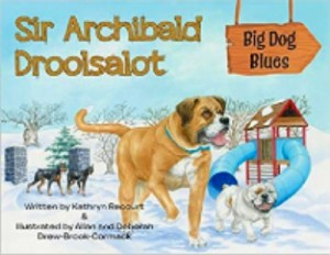 https://canadabookawards.files.wordpress.com/2020/07/canada-book-awards-winner-kathryn-recourt-sir-archibald-droolsalot-big-dog-blues.jpg