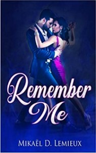 https://www.amazon.ca/REMEMBER-ME-Mika%C3%ABl-Lemieux/dp/1790989396