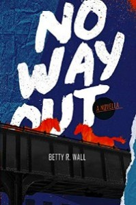 https://canadabookawards.files.wordpress.com/2021/01/canada-book-awards-winner-betty-r-wall-no-way-out.jpg