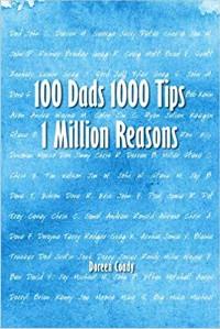 https://canadabookawards.files.wordpress.com/2021/01/canada-book-awards-winner-doreen-coady-100-dads-1000-tips-1-million-reasons.jpg